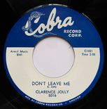 "45Re ✦ CLARENCE JOLLY ✦ ""Don't Leave Me / Changing Love"" Rare R&B Dancer♫"